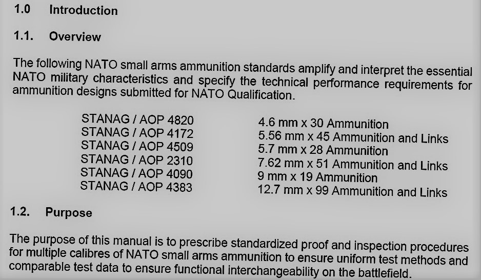 Po wielu latach NATO podjęło decyzję oopublikowaniu porozumień standaryzacyjnych amunicji pistoletowej: niemieckiej 4,6 mm x 30 (STANAG 4820) ibelgijskiej 5,7 mm x 28 (STANAG 4509). Warto zwrócić uwagę, nasposób zapisu nazw amunicji, odległy odwszelkiego rodzaju lokalnych wymysłów. Wszystkie zapisane są jednoznacznie jako [kaliber] mm x [długość łuski]. Jednoznacznie pokazuje to, żewNATO jest tonazwa, aniesplot wymiarów (wiele osób całkowicie błędnie zapisuje określenia nabojów jako [kaliber] x [długość łuski] mm). / Rysunek: NATO